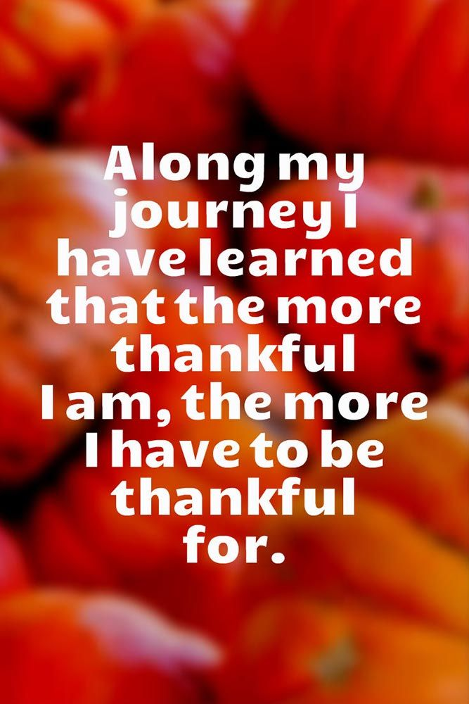 Thanksgiving Inspirational Quotes 21 Inspirational Thanksgiving Quotes  Thanksgiving Quotes