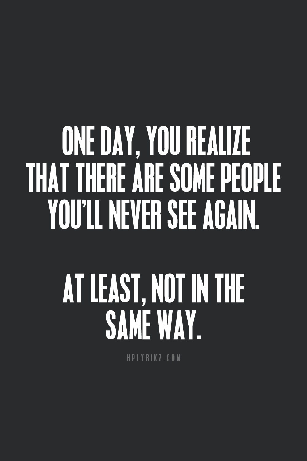 Sometimes people leave so that one day they can come back