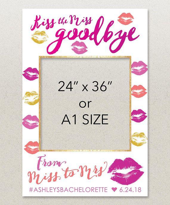 Bachelorette Photo Prop Frame - Bachelorette Party - Kiss The Miss ...