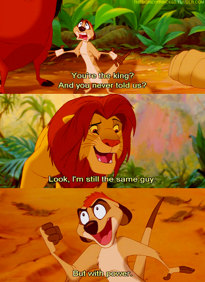 One Of My Favorite Quotes From The Lion King Haha That And When