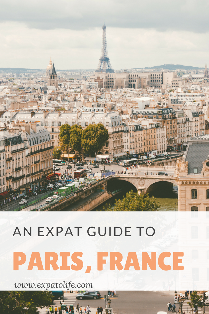 Living in Paris: An Expat Guide for moving to Paris, France ...