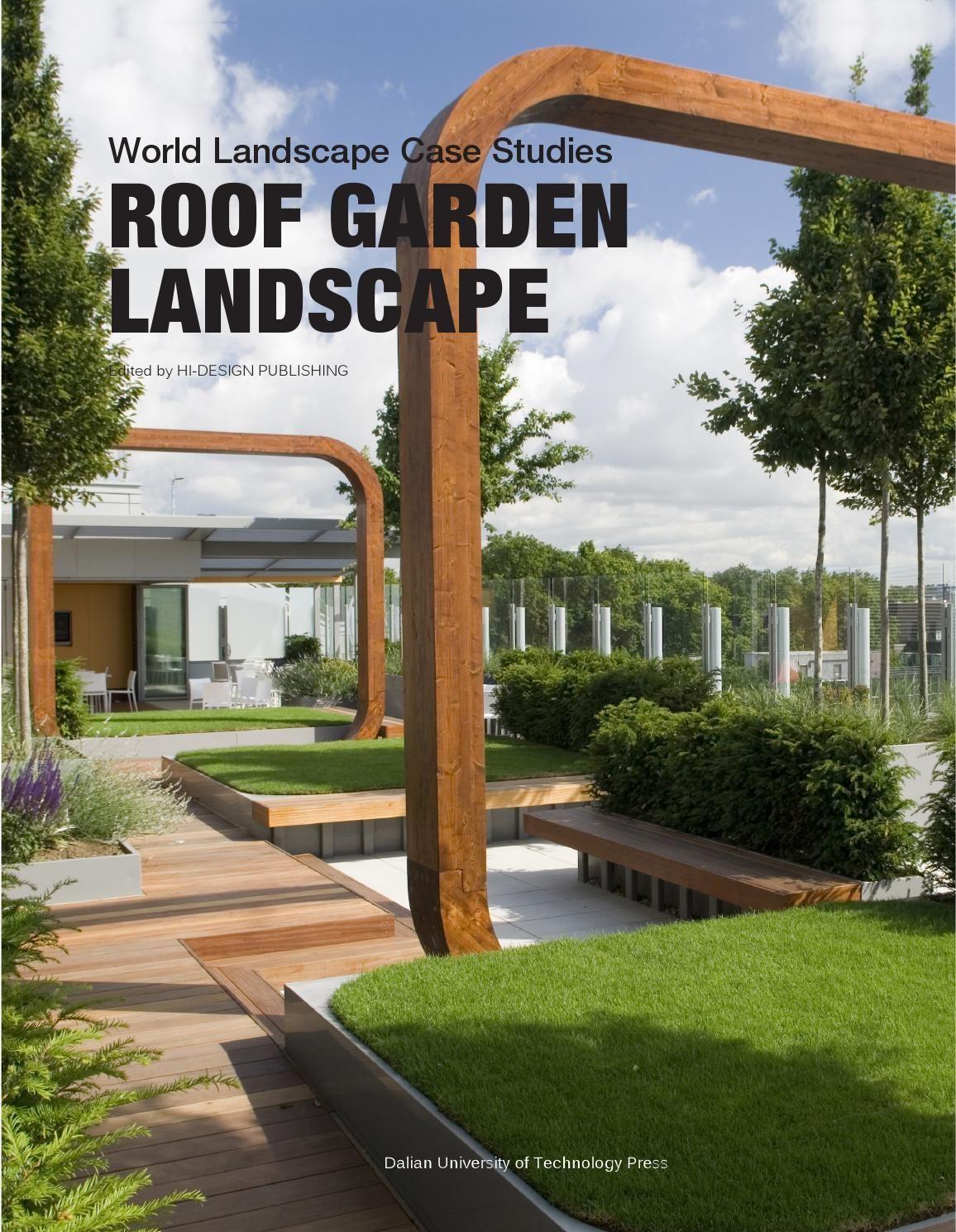 Roof Garden Landscape World Landscape Case Studies