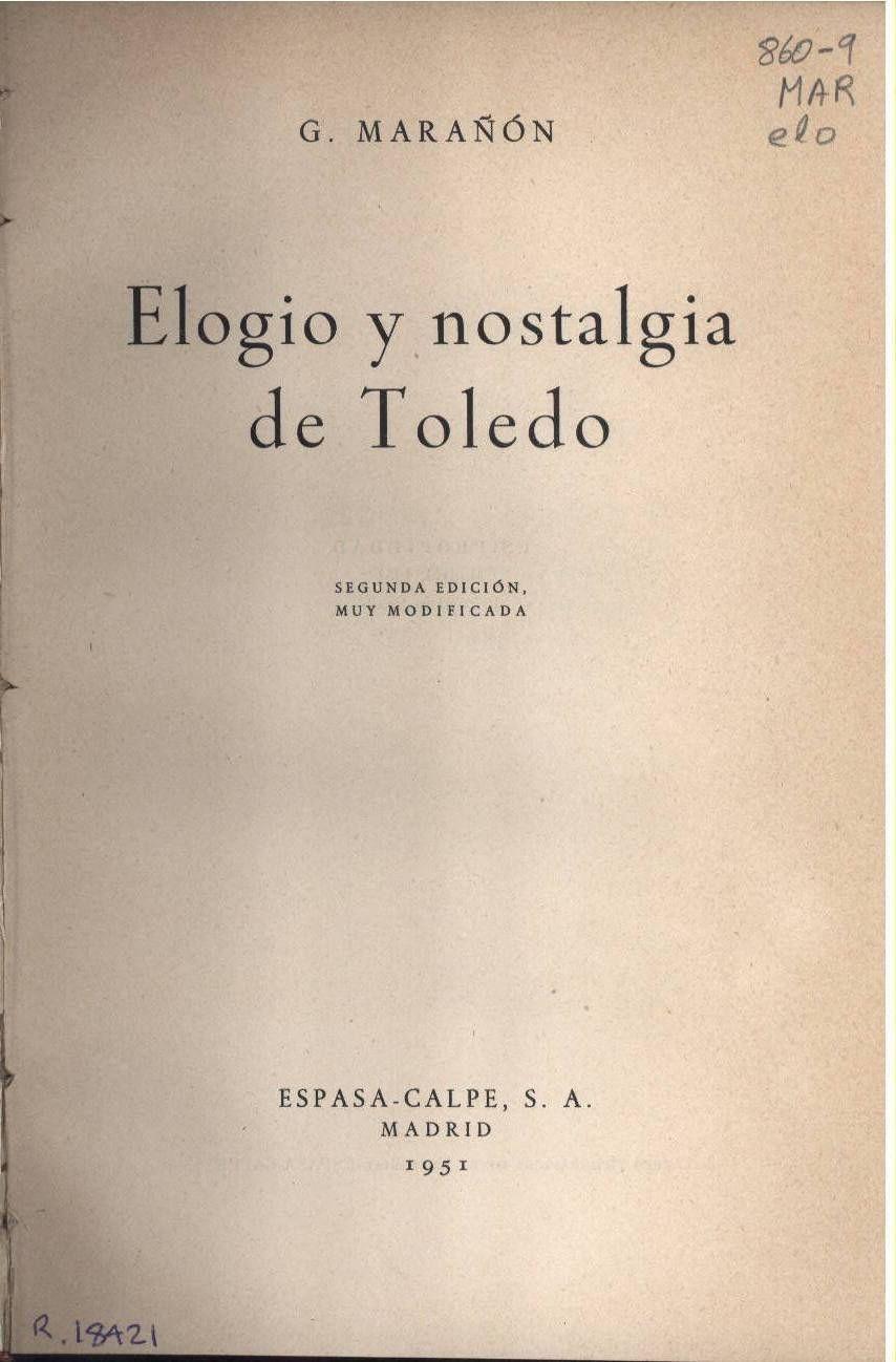 Gregorio Marañón: Elogio y nostalgia de Toledo