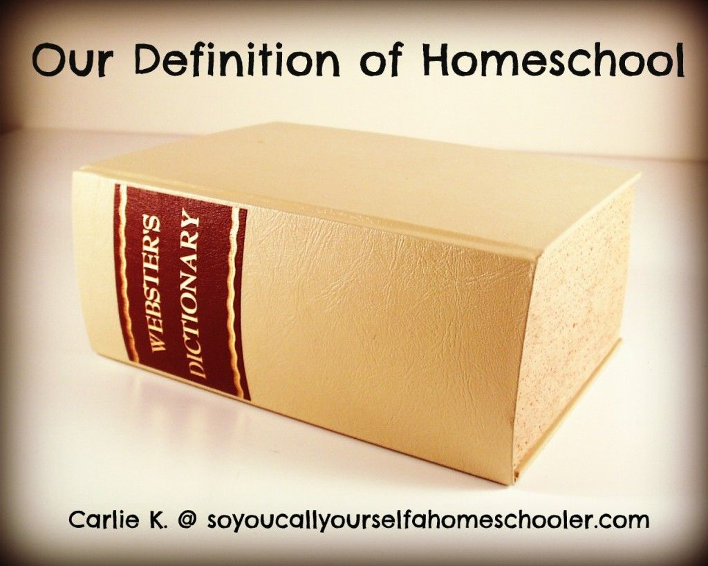 What Is Your Definition Of Homeschool
