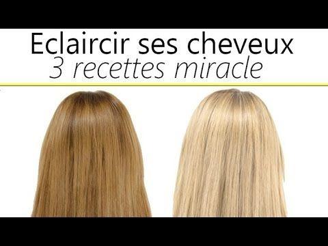 3 recettes miracle pour claircir ses cheveux astuces solutions vid os pinterest. Black Bedroom Furniture Sets. Home Design Ideas