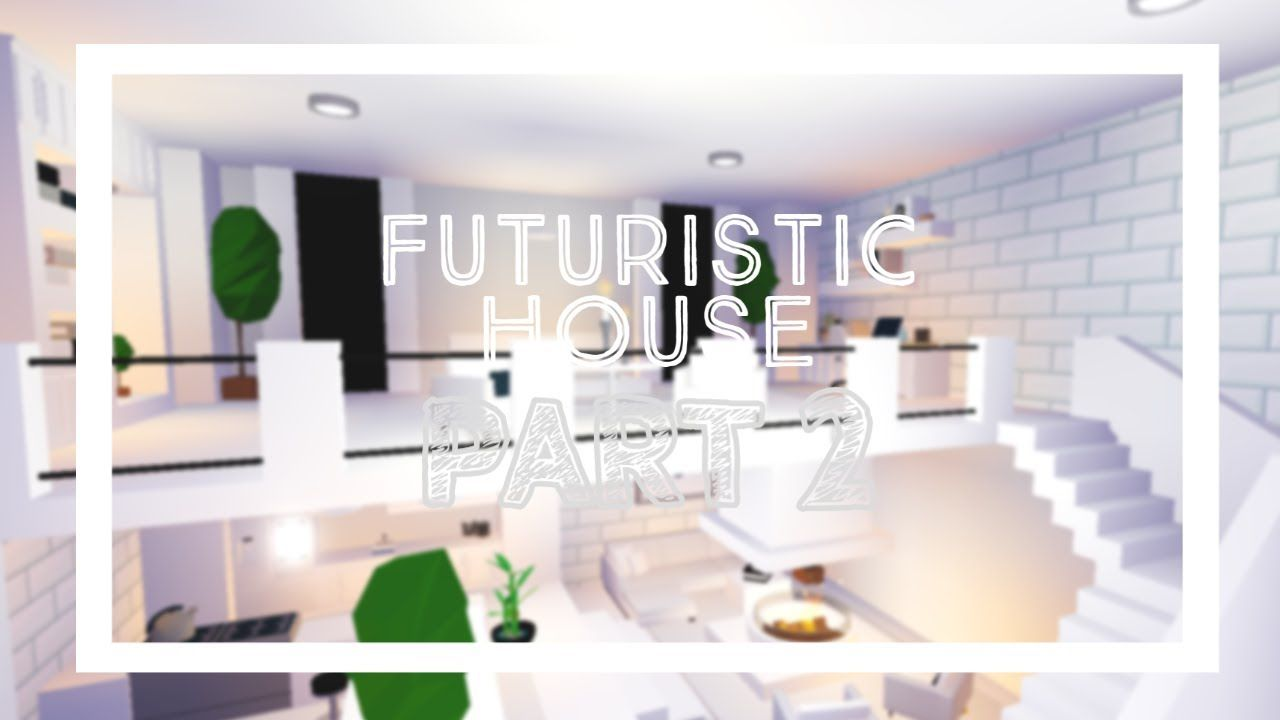 Luxurious Futuristic House Speedbuild Part 2 Roblox Adopt Me Jenn N Roblox House Ideas Futuristic House Adopt Me Roblox House Ideas Bathroom