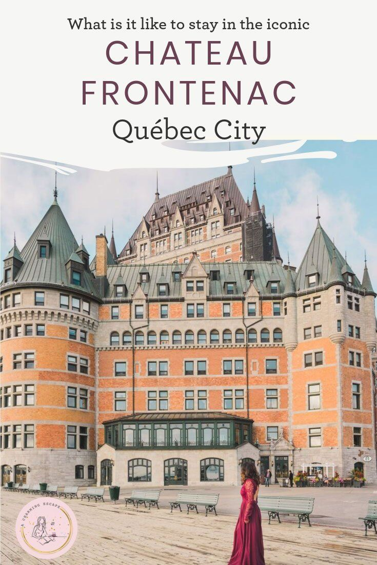 What's it like to stay at Château Frontenac (With images