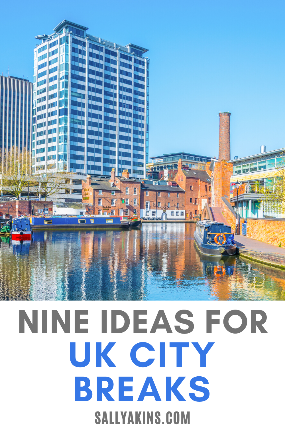 Nine Uk City Breaks For 2020 City Break Short City Breaks City