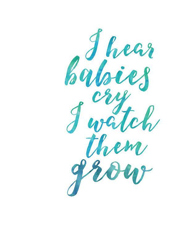 I Hear Babies Cry And I Watch Them Grow Lyrics : babies, watch, lyrics, Watercolour, Prints, Printables,