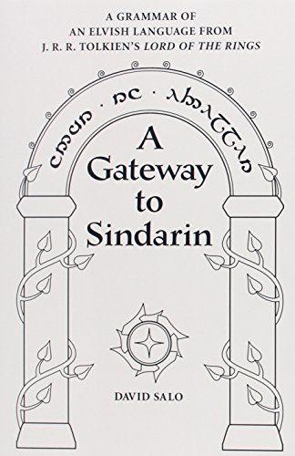 A Gateway to Sindarin: A Grammar of an Elvish Language
