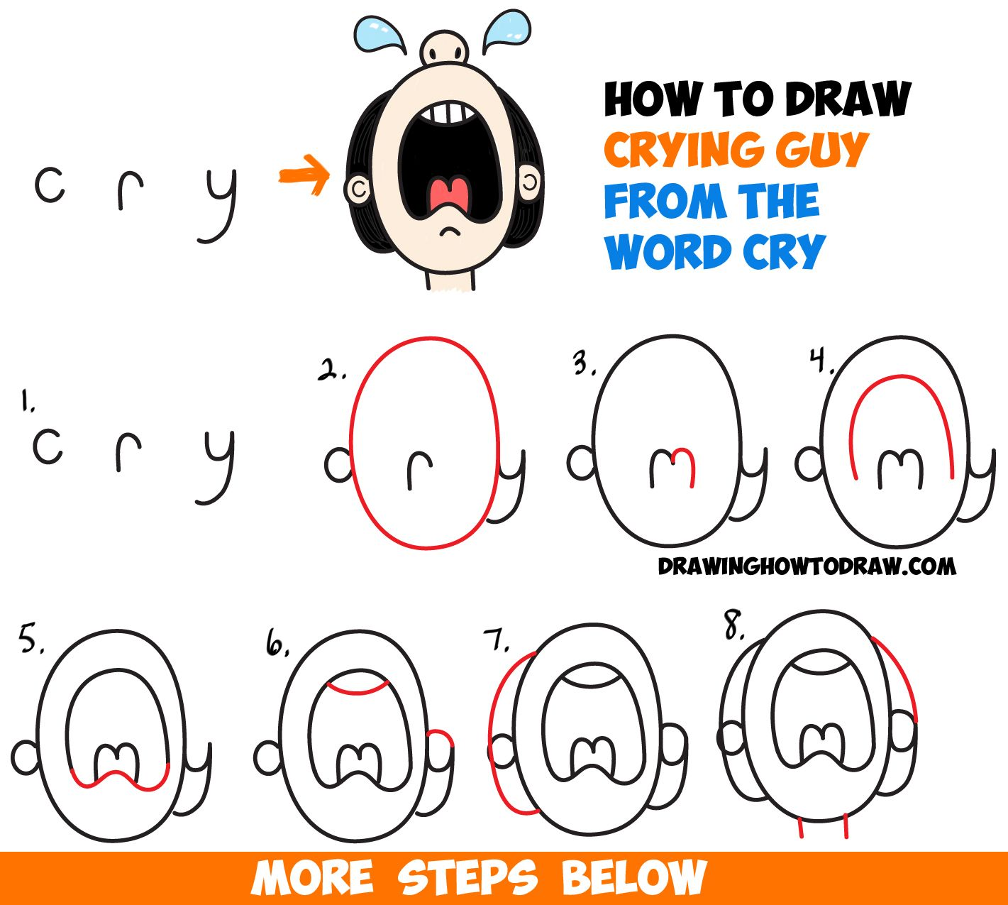 How To Draw Cartoon Crying Person From The Word Cry Easy Step By Step Drawing Tutorial For Kids How To Draw Step By Step Drawing Tutorials Word Drawings Cartoon