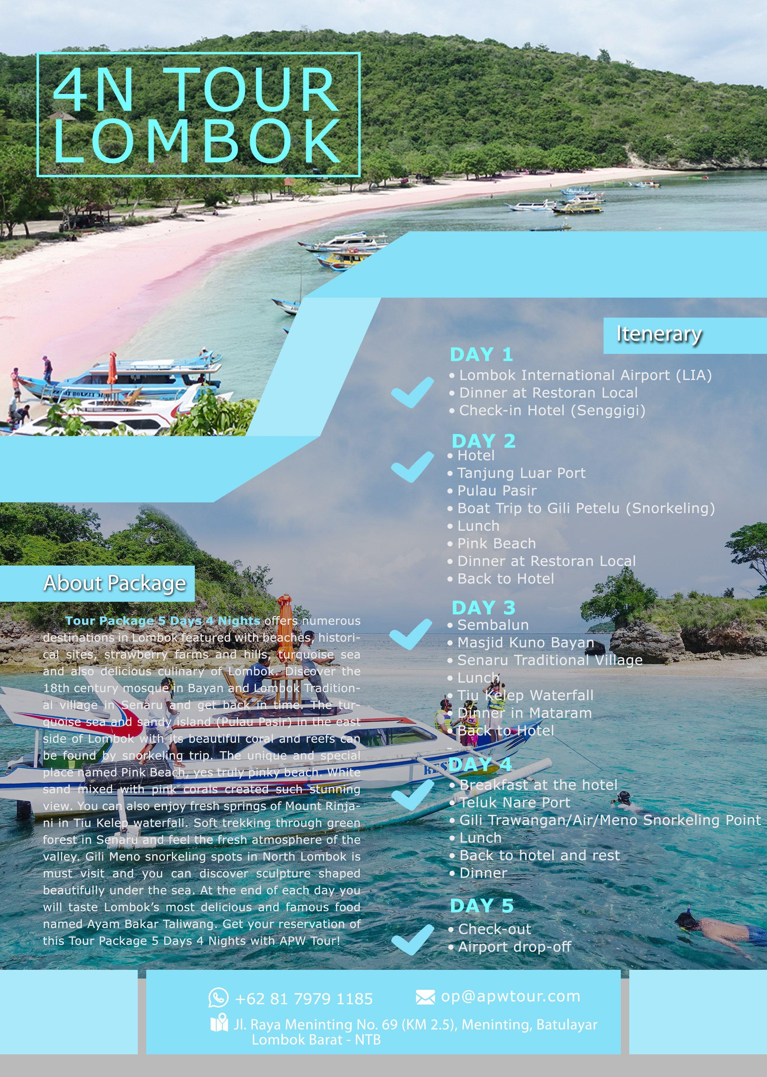 Tour Package 5 Days 4 Nights Offers Numerous Destinations In Lombok Paket Liburan Wisata Murah Aman Dan Nyaman Di Apw Travel