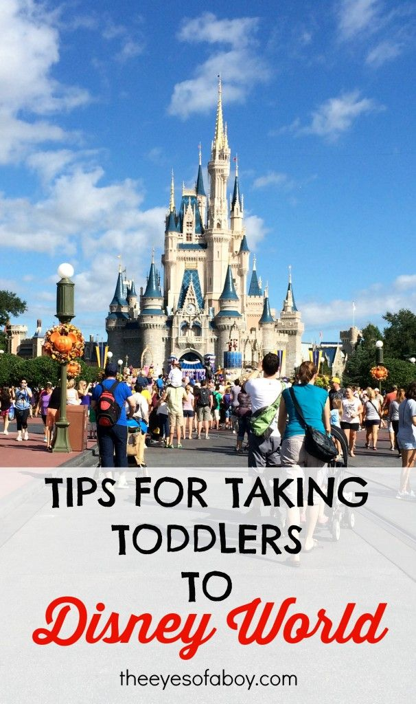 Tips for Taking Toddlers to Disney World - Vacation and Travel tips for Parents traveling with kids