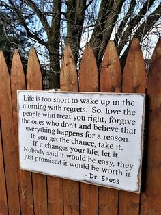 Custom Carved Wooden Sign - Life is too short to wake up with regrets. So, love the peole who treat you right ...