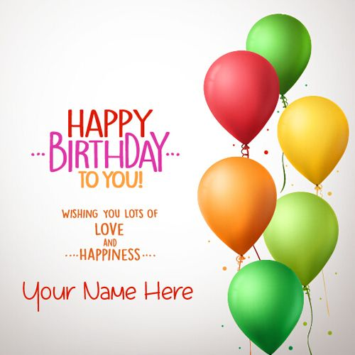 Write Name on Beautiful Birthday Balloons Greeting Card ...