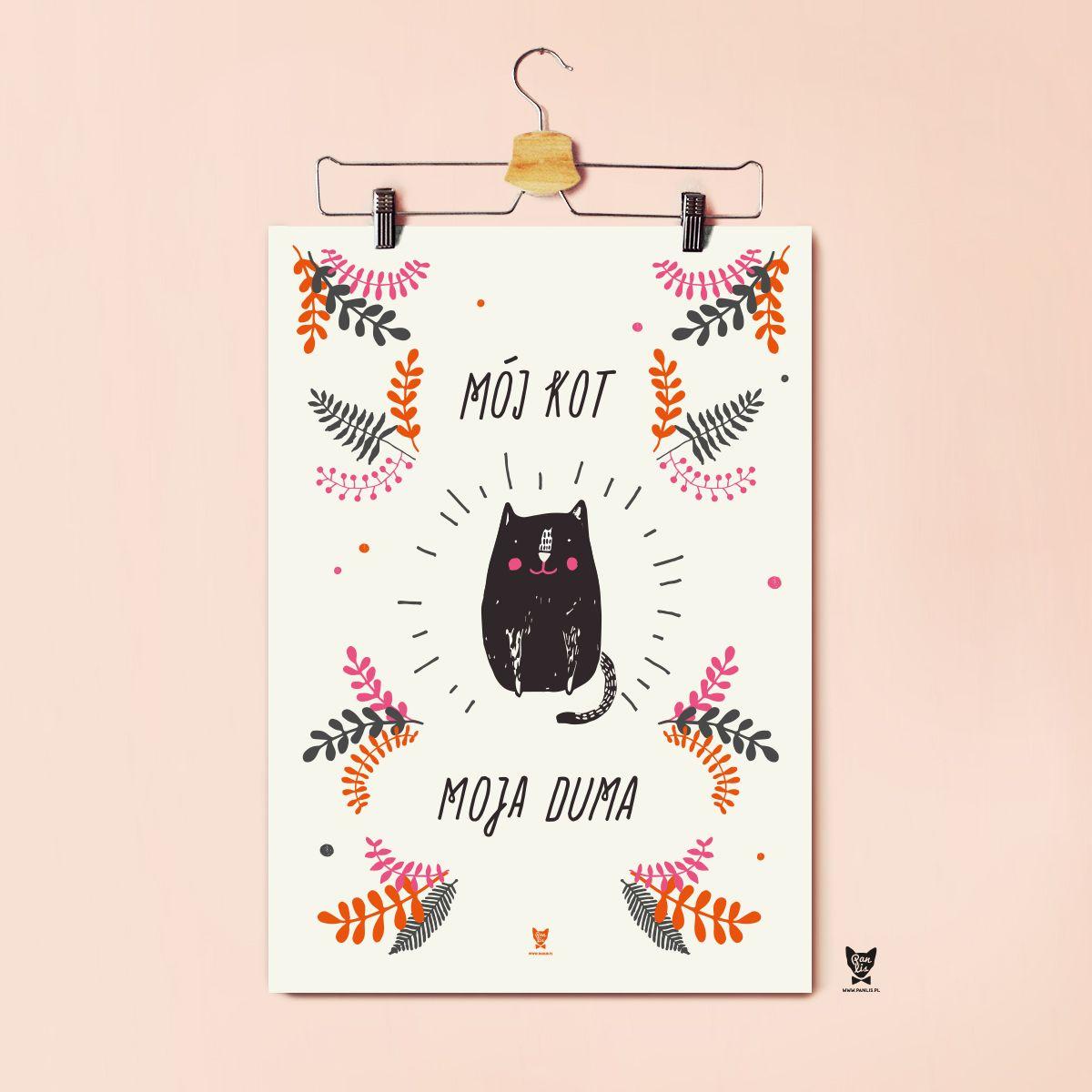 Plakat Dla Posiadaczy Kotow Moj Kot Moja Duma Wall Decor