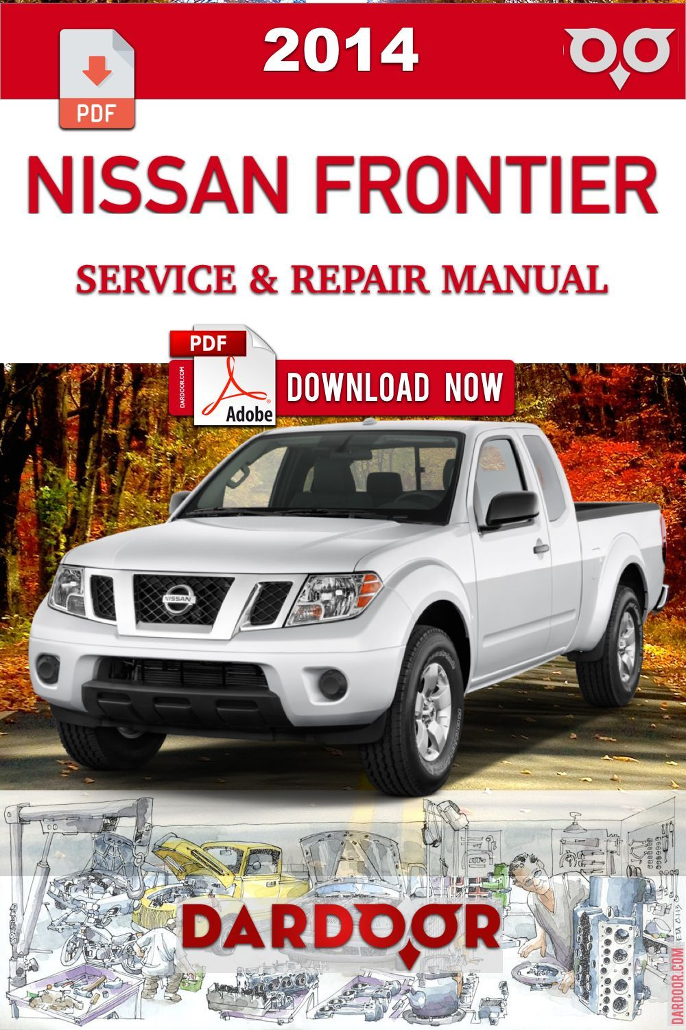 2014 Nissan Frontier Factory Service Repair Manual Pdf Carrepairmanuals Factory Frontier Manual Ni 2014 Nissan Frontier Nissan Frontier Repair Manuals