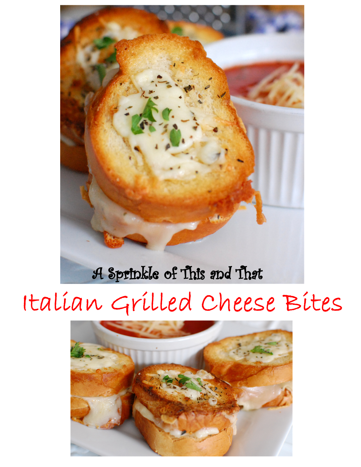 Italian Grilled Cheese Bites at A Sprinkle of This and That.  Grilled cheesy goodness in little bite sized sandwiches.