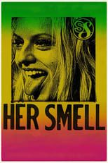 [Télécharger]Her Smell [2018] Streaming VF