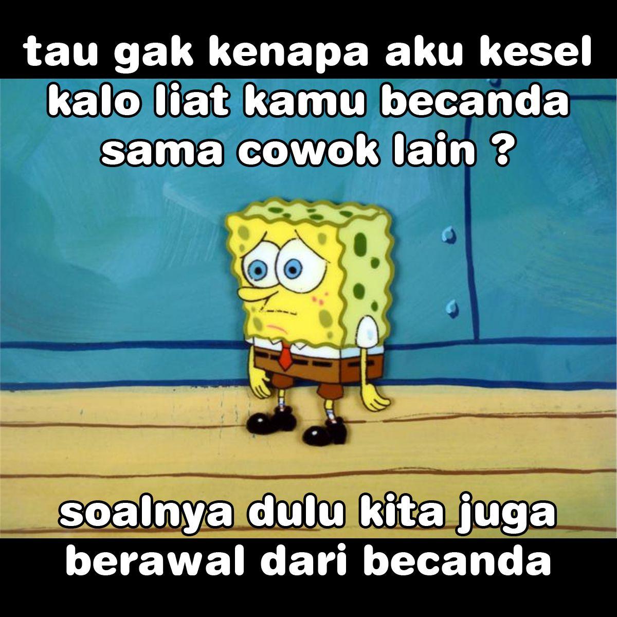 Kumpulan Gambar Meme Lucu Spongebob Galau Suatu Dunia Di