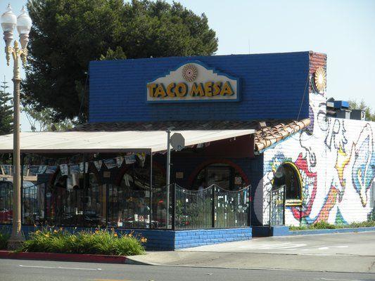 Taco Mesa Costa Mesa Ca A Favorite Family Place To Eat Mesa Orange County California