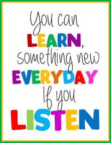 You can learn something new everyday if you listen! | Motivational ...
