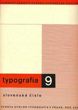 Slovenské číslo Typografia Typografia Praha 1932 year.39 - volume 9 wrapper J.Kinkor 20 pp., orig.wrappers 4°