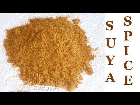 Make Suya Spice Recipe Suya Spice Nigerian Food African Spices