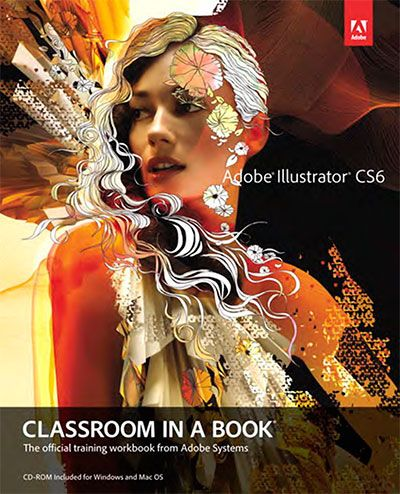 Adobe Illustrator Cs6 Classroom In A Book Pdf With Images