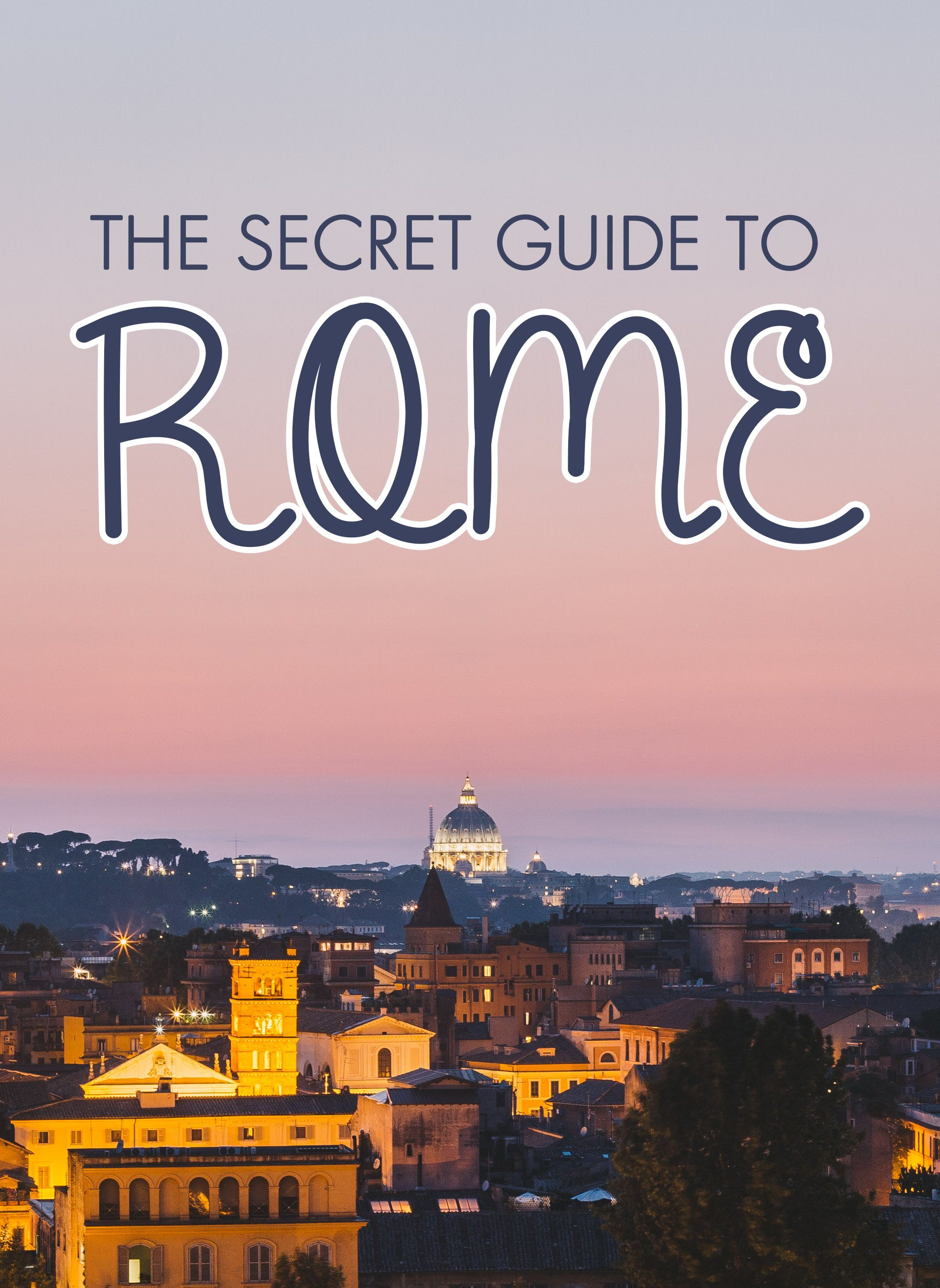 Discover the best secret places to eat, drink, see and stay in Rome, Italy!