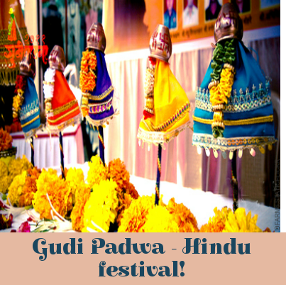 Maharashtra Celebrates New Year On Gudi Padwa Every Year It Is Celebrated On The 1st Day Of Chaitra Month According To The Gudi Padwa Hindu Calendar Festival