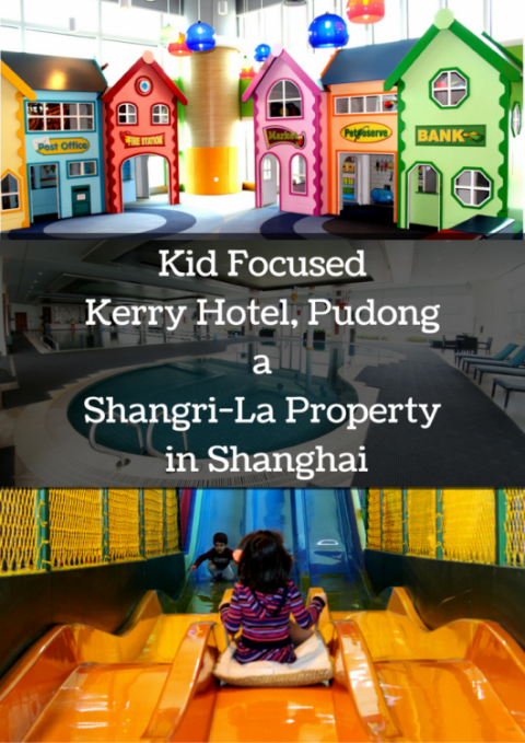 Our stay at Shangri-La's kid focused hotel in Shanghai. The Kerry hotel Pudong is amazing for families!