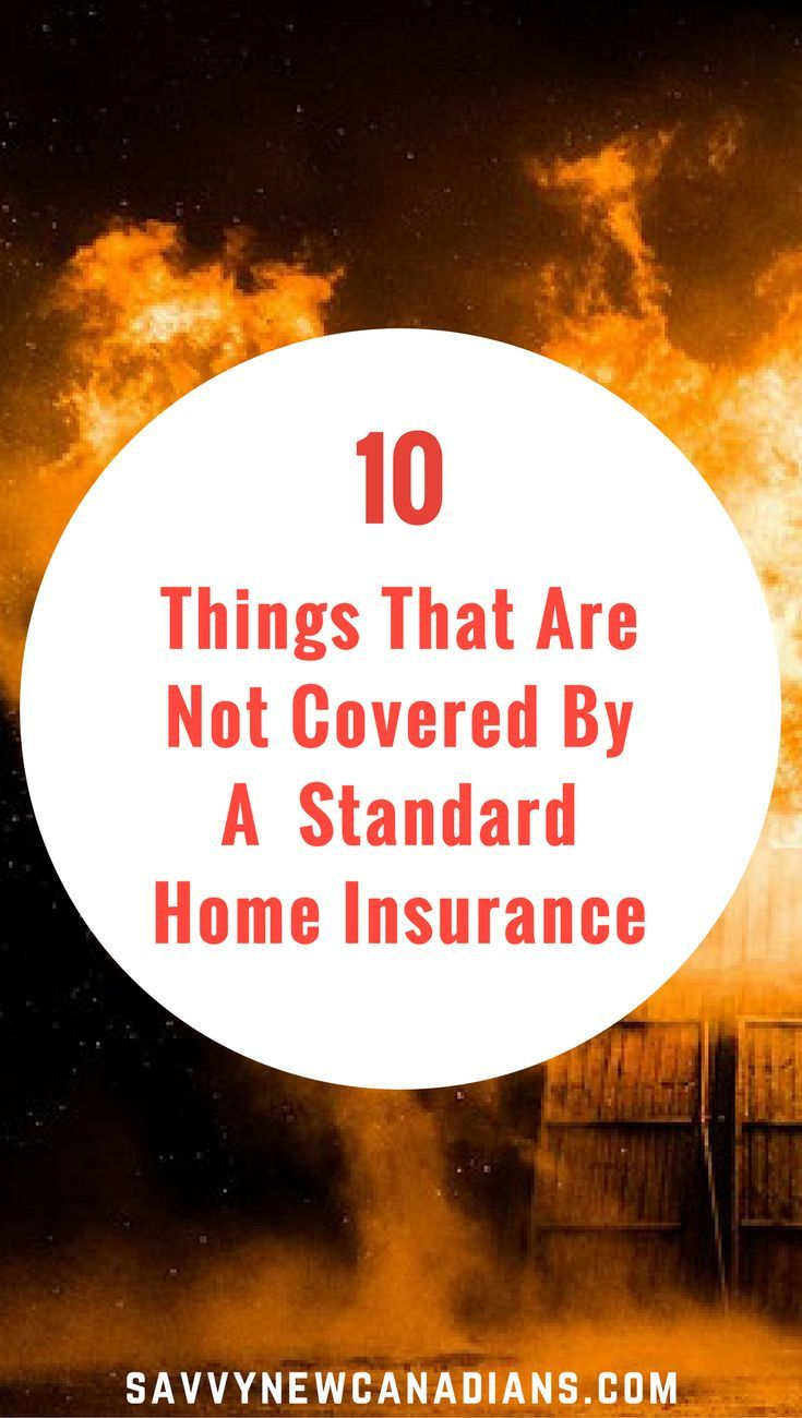 10 Things That Are Not Covered By a Standard Home Insurance #homeownersinsurance