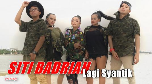 download lagu mp3 lagi syantik siti badriah