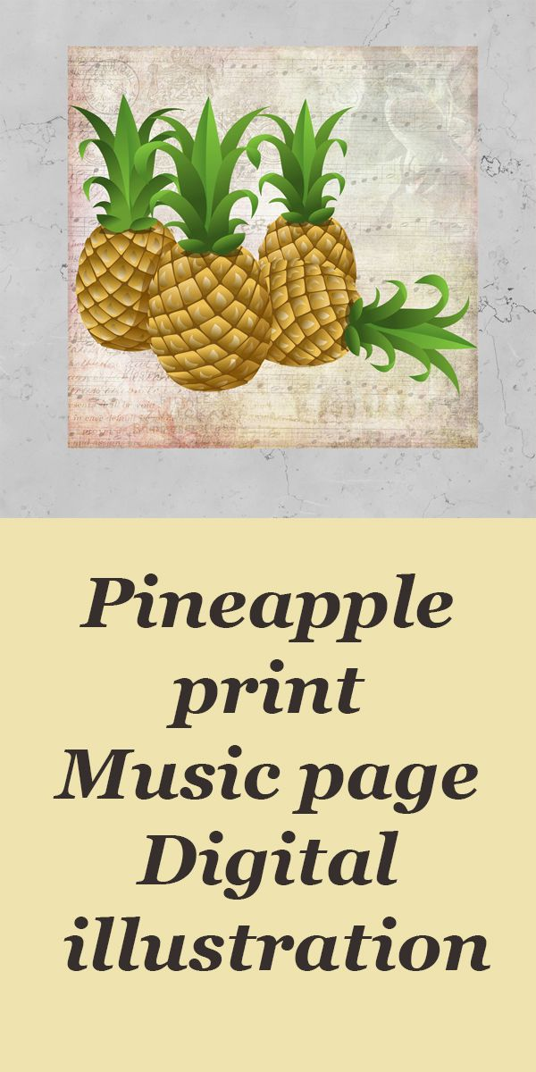 Pineapple print Music page Digital illustration Tropical print ...