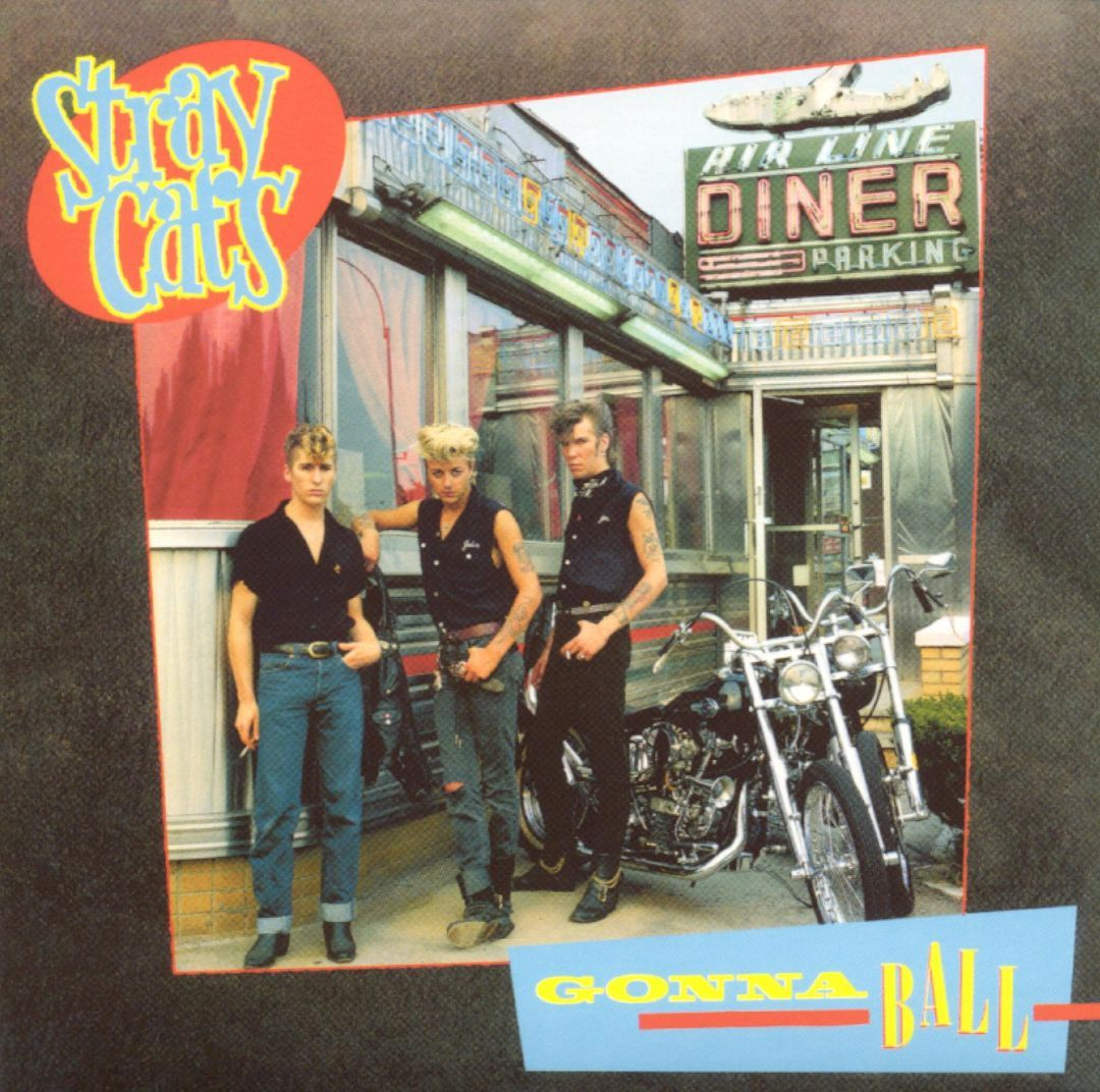 Gonna Ball Stray Cats Songs, Reviews, Credits AllMusic