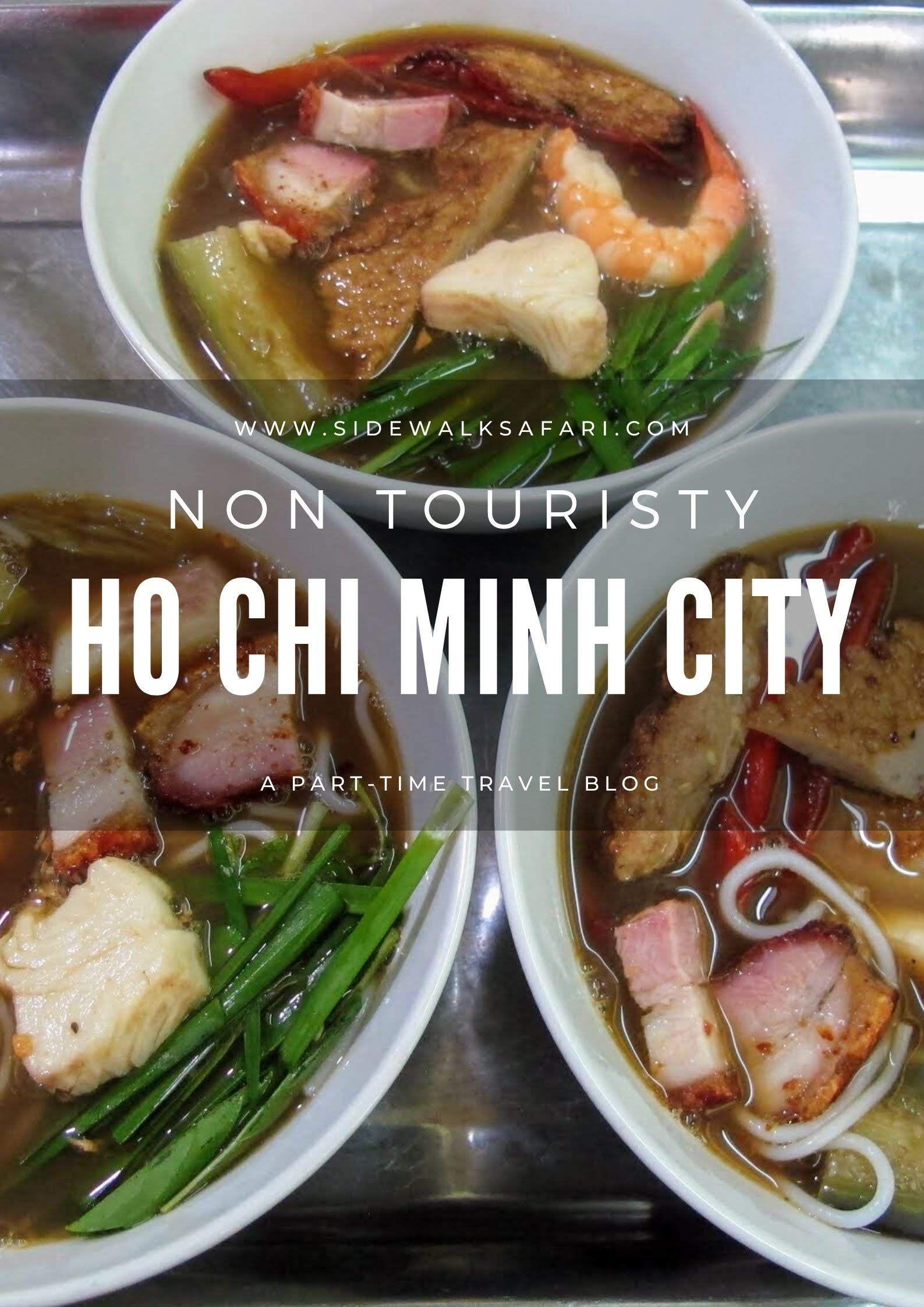 Non Touristy Things To Do Ho Chi Minh City Vietnam In 2020 Ho Chi Minh City Ho Chi Minh Vietnam Travel
