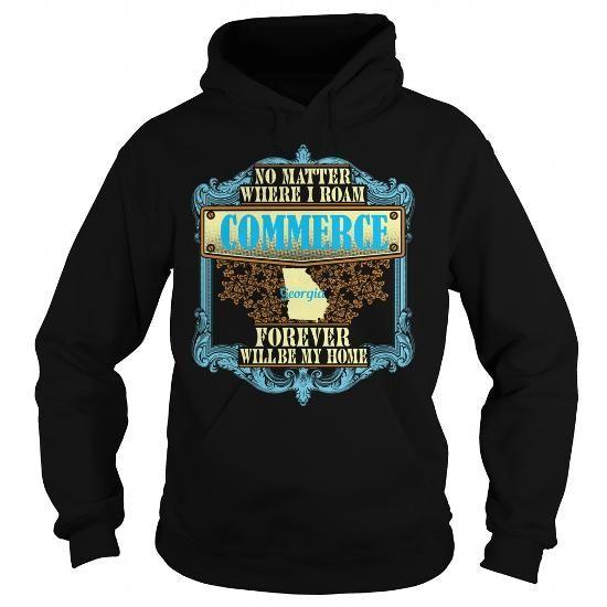 Commerce in Georgia T Shirts, Hoodies Sweatshirts. Check price ==► https://www.sunfrog.com/States/Commerce-in-Georgia-Black-Hoodie.html?57074