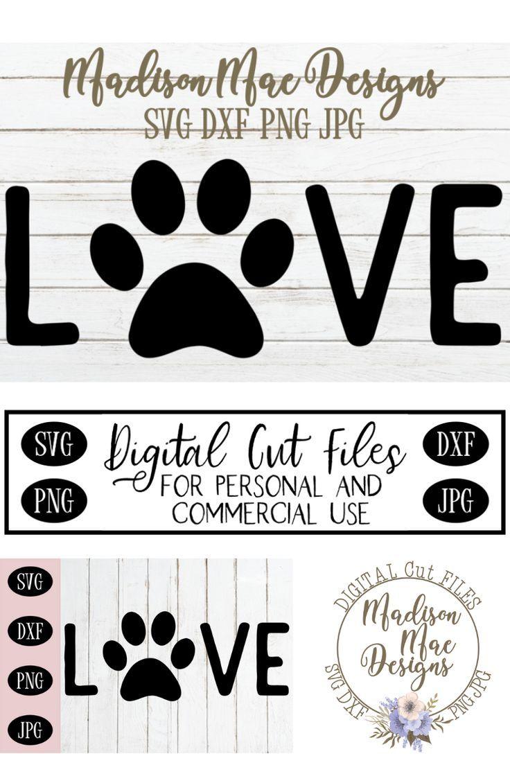 Love Dog Paw SVG, Dog Lover SVG, Dog Paw SVG Dog paws