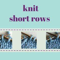 Comment tricoter des rangées courtes – Knotions   – KNITTING – STITCHES – knit/purl