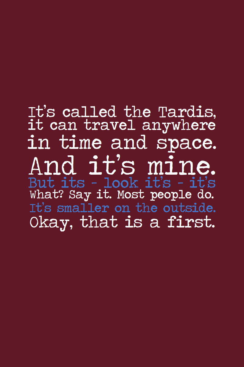Doctor Who Quotes About Love Because What Girl Doesn't Love The Doctor And His Tardis