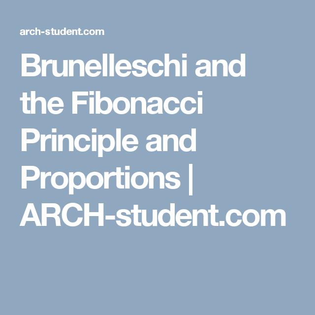 Brunelleschi and the Fibonacci Principle and Proportions | ARCH-student.com