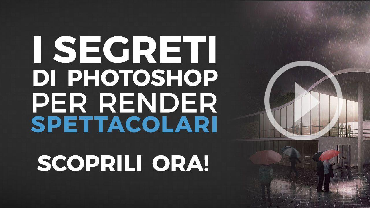 Impara i segreti di photoshop per render spettacolari for Programmi per rendering