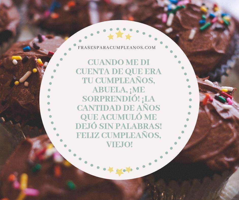 Tarjetas De Cumpleaños Para Mi Abuelita Feliz Cumpleaños Para Mí Fotos Frases Feliz Cumpleaños
