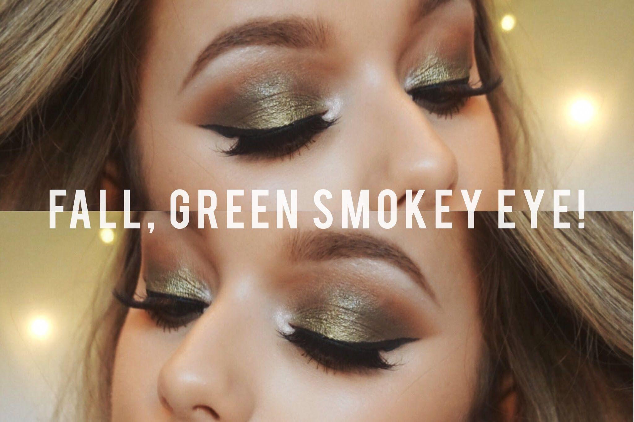 Fall, Green Smokey Eye!   Rachel Leary