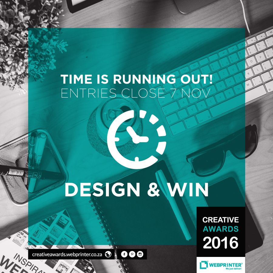 Design Students: Have you entered the Creative Awards yet? Time is running out! Entries close on 7 November.  Enter here: http://creativeawards.webprinter.co.za/  #GoGoGo #CreativeAwards #WEBPRINTER