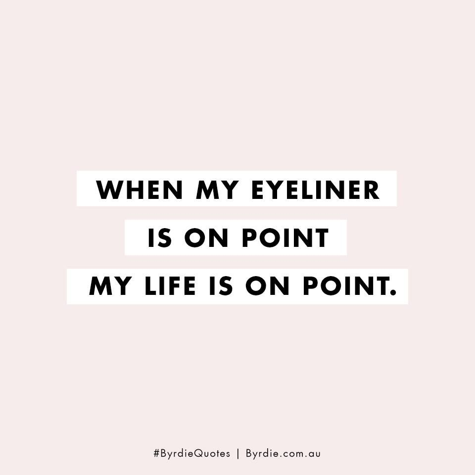 Funny Makeup Beauty Quote Meme Words To Live By Beauty Quotes