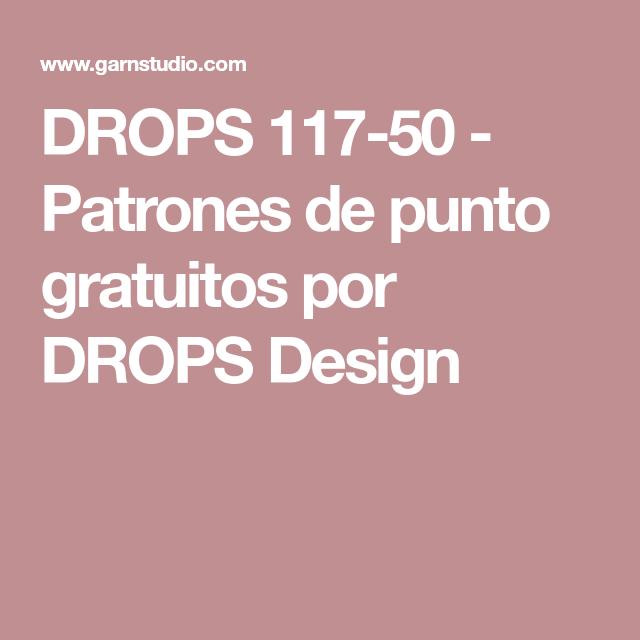 DROPS 117-50 - Patrones de punto gratuitos por DROPS Design | Tejido ...
