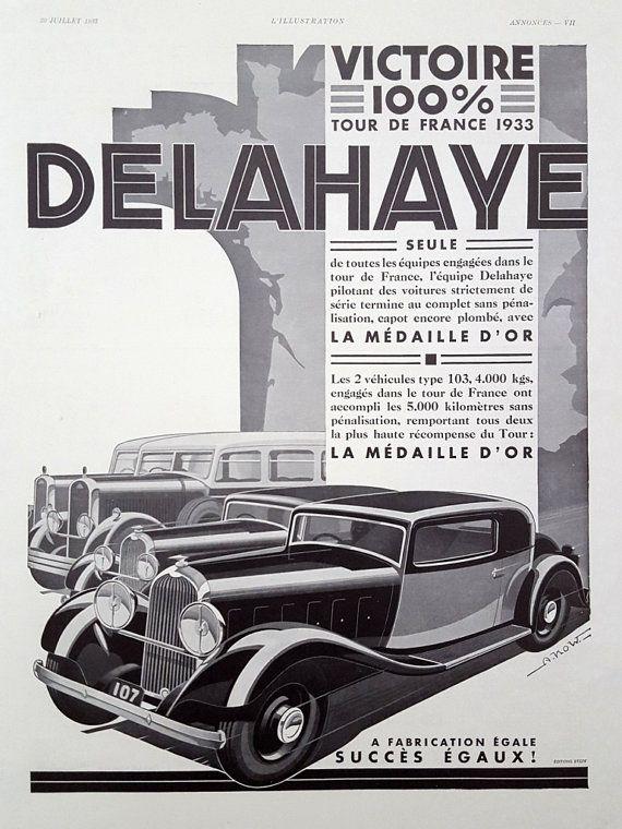 Delahaye Automobiles Race French Car Original Vintage Advertisement 1933 Tour De France Car Poster Vintage Advertising Delahaye Delahaye Cars Vintage Cars
