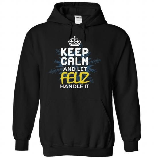 Keep Calm and Let FELIZ Handle It - #christmas gift #gift exchange. CHECK PRICE => https://www.sunfrog.com/Automotive/Keep-Calm-and-Let-FELIZ-Handle-It-idwyouelgh-Black-30111654-Hoodie.html?68278